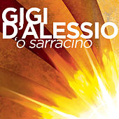 'O Sarracino by Gigi D'Alessio