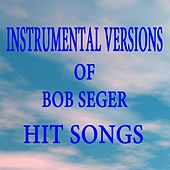 Instrumental Versions of Bob Seger Hit Songs by The O'Neill Brothers Group