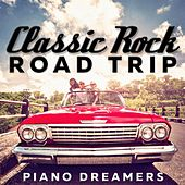 Classic Rock Road Trip de Piano Dreamers