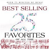 25 Best Selling Favorites of All Time by Various Artists