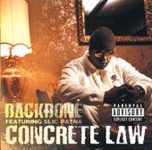 Concrete Law von Backbone (with Slic Patna)