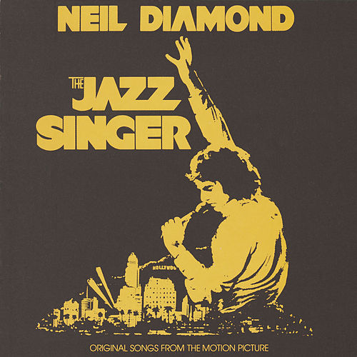 Neil diamond, leonard rosenman neil diamond: the jazz singer.