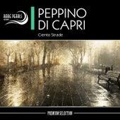 Ciento Strade by Peppino Di Capri