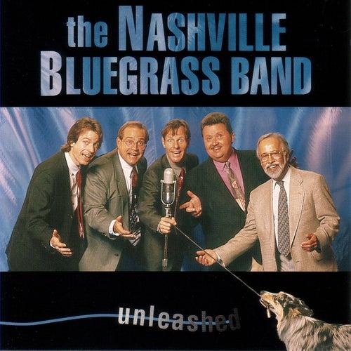 Unleashed by Nashville Bluegrass Band