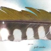 Pull Awake by June Star