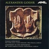 Alexander Goehr: Piano Concerto, Op. 33 & Symphony in 1 Movement, Op. 29 by Various Artists