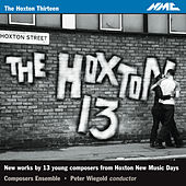 The Hoxton 13 by Composers Ensemble