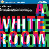 A White Room de The Schubert Ensemble