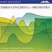 Holloway: Concerto for Orchestra No. 3, Op. 80 (Live) von London Symphony Orchestra