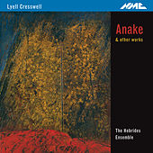 Cresswell: Anake & Other Works by Various Artists