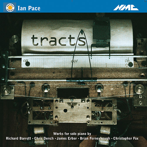 Tracts by Ian Pace