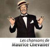 Les chansons de Maurice Chevalier (Remasterisé) de Various Artists