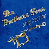 Easily Stop Time by The Brothers Four