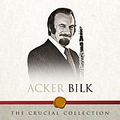 The Crucial Collection by Acker Bilk