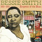 Bessie Smith: Empress Of The Blues by Various Artists