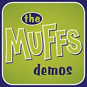 The Muffs Demos by The Muffs