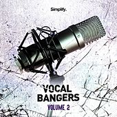Simplify Recordings: Vocal Bangers, Vol. 2 de Various Artists