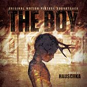 The Boy (Original Motion Picture Soundtrack) by Hauschka