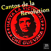 Cantos de la Revolucion by Various Artists