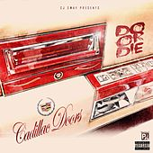 Cadillac Doors by Do or Die
