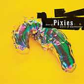 Wave Of Mutilation: Best Of Pixies de Pixies