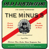 Old Liquidator by The Minus 5