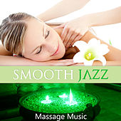 Smooth Jazz Massage Music - Soothing Piano Pieces for Deep Relaxation, Massage, Wellness Spa, Jazz Music, Rest, Well Being by Pure Spa Massage Music