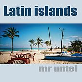 Latin Islands by Mr Untel