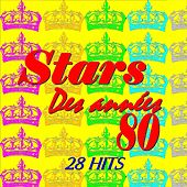 Stars des années 80 (28 Hits) by Various Artists