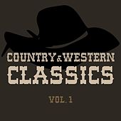 Country & Western Classics, Vol. 1 by Various Artists