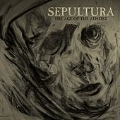 The Age of the Atheist de Sepultura