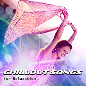 Chillout Songs for Relaxation – The Best Playlist with Oriental Chillout Music, Beach Party, Massage Center, Yoga Practice, Background Music von Chill Out