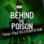 Behind The Poison by Peter Paul