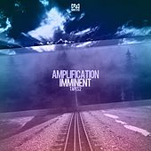 Amplification Imminent Tapes 2 - EP by Various Artists