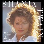 The Woman In Me de Shania Twain