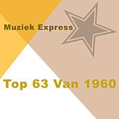 Muziek Express Top 63 Van 1960 de Various Artists