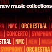 New Music Collections, Vol. 3: Orchestral by Various Artists