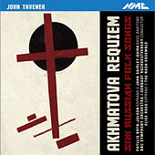 Tavener: Akhmatova Requiem & 6 Russian Folk Songs (Live) by Various Artists