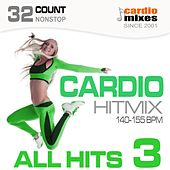 Cardio Hitmix! All Hits 3 (140-155 BPM, 32-Count, Nonstop Fitness & Workout) de Various Artists