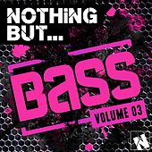 Nothing But... Bass, Vol. 3 - EP by Various Artists