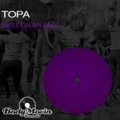 Smile On My Face de Topa