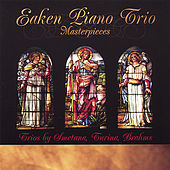 Masterpieces by Eaken Piano Trio