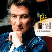Les 100 Plus Belles Chansons D'Eddy Mitchell by Eddy Mitchell