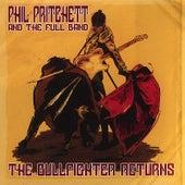 The Bullfighter Returns by Phil Pritchett