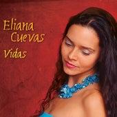 Vidas by Eliana Cuevas