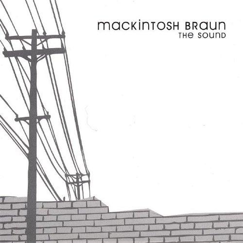 The Sound by Mackintosh Braun