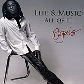 Life & Music: All of It. by Rogiérs