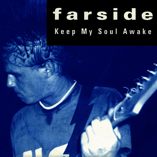 Keep My Soul Awake by Farside