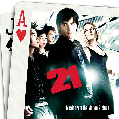 Music From the Motion Picture 21 by Various Artists