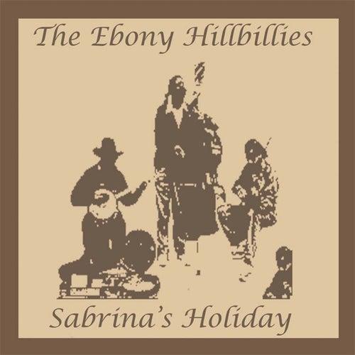 Sabrina's Holiday by The Ebony Hillbillies